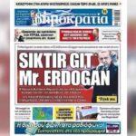 «Siktir git, Mr. Erdogan»: Турецкий диктатор подал в суд на греческую газету за оскорбительный заголовок
